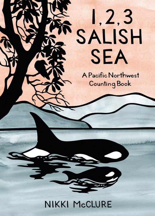 cover of 1, 2, 3 Salish Sea: A Pacific Northwest Counting Book