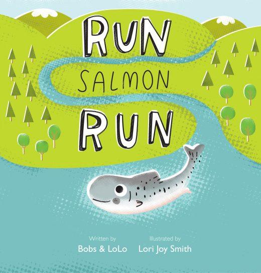 cover of Run, Salmon, Run