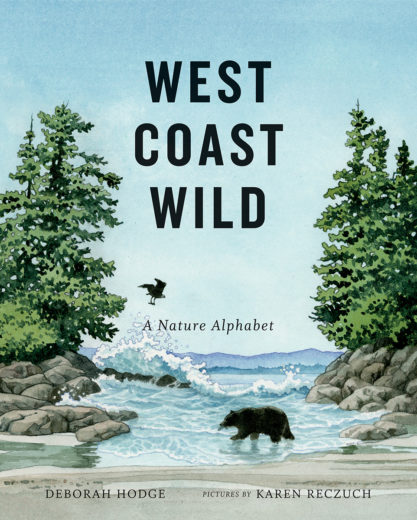 The Wild Coast 2: A Kayaking, Hiking and Recreational Guide for the North and Central B.C. Coast